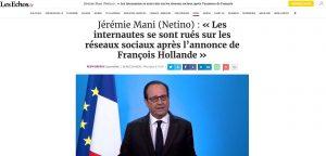 Dans Les Echos, interview de Jérémie Mani suite à l'annonce de F. Hollande
